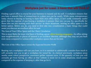 Workplace just for Lease 3 Items that will Think of