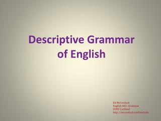 Descriptive Grammar  of English