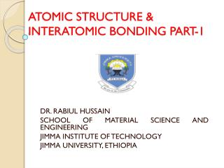 Atomic Structure and Bonding in Materials