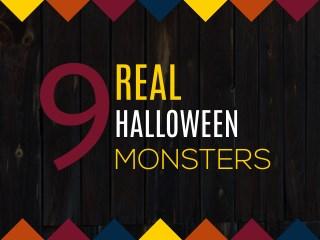 9 REAL Halloween Monsters