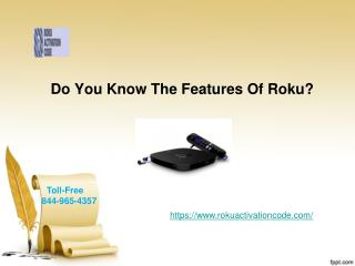 Do You Know The Roku Features