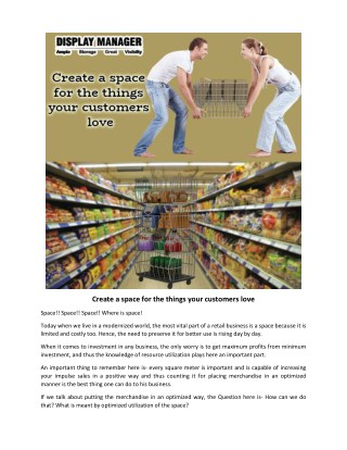 Create a space for the things your customers love