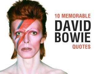 10 Memorable David Bowie Quotes