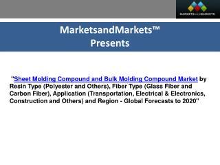 Sheet Molding Compound and Bulk Molding Compound Market