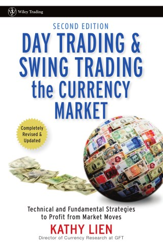 Day Trading & Swing Trading The Currency Market