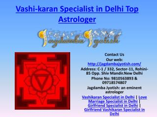 Vashikaran Specialist in Delhi Top Astrologer