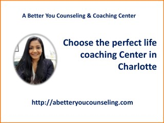Select the best life coaching Center in Charlotte