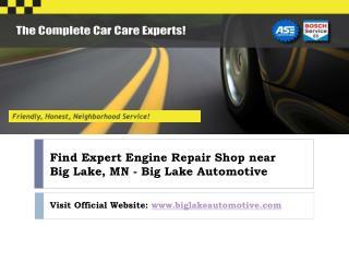 Engine Repair near Big Lake, MN | ASE Certified Auto Repair Shop- Big Lake Automotive