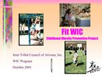 Fit WIC Childhood Obesity Prevention Project