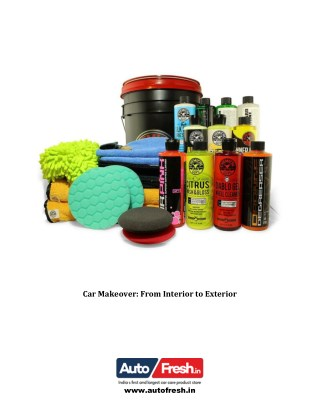 Car Makeover: From Interior to Exterior