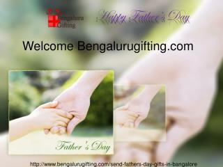 Send Fathers day Flowers to Bangalore