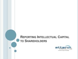 Reporting Intellectual Capital to Shareholders