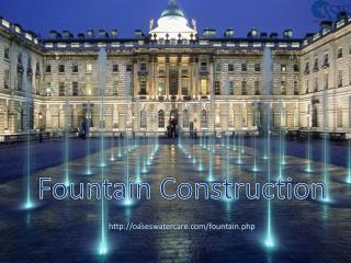 Fountain Construction