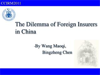 The Dilemma of Foreign Insurers in China