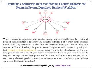 Unfurl the Constructive Impact of Product Content Management System in Present Digitalized Business Workflow