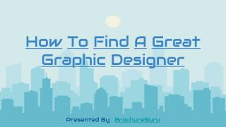 How To Find A Great Graphic Designer