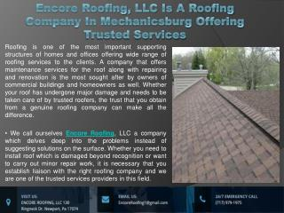 Encore Roofing, LLC Is A Roofing Company In Mechanicsburg Offering Trusted Services