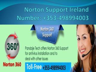 Norton support ireland number  353-498994003