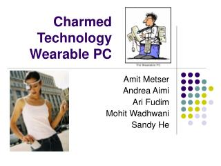 Charmed Technology Wearable PC