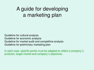 A guide for developing   a marketing plan