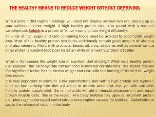 The Healthy Means to Reduce weight Without Depriving