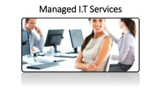 Managed I.T Services
