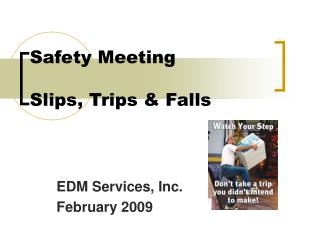 Safety Meeting  Slips, Trips  Falls