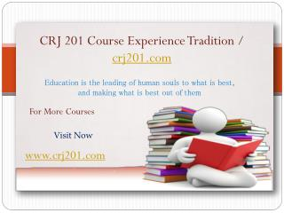 CRJ 201 Course Experience Tradition / crj201.com
