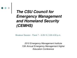 The CSU Council for Emergency Management and Homeland Security CEMHS