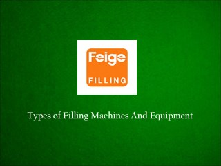 Types Of Filling Machines