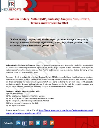 Sodium Dodecyl Sulfate(SDS) Industry Analysis, Size, Growth, Trends and Forecast to 2021