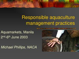 Responsible aquaculture management practices