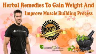 Herbal Remedies To Gain Weight And Improve Muscle Building Process