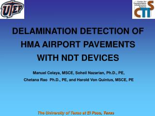 DELAMINATION DETECTION OF HMA AIRPORT PAVEMENTS WITH NDT DEVICES