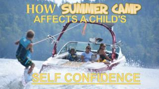 How Summer Camp Affects a Child's Self Confidence
