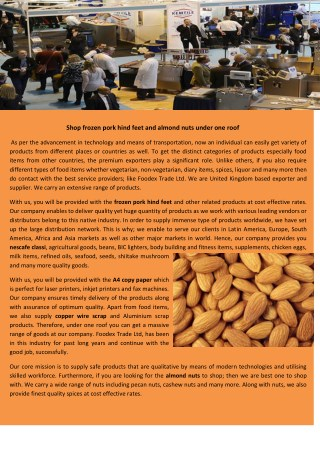 Shop frozen pork hind feet and almond nuts under one roof