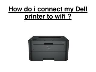 How do i connect my Dell printer with wifi?