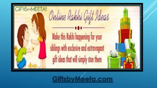 Hassle Free Rakhi Gifts Ideas from Giftsbymeeta