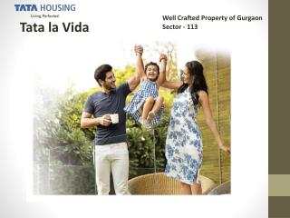 La Vida By Tata Housing In sector 113 - Gurgaon--favista.com