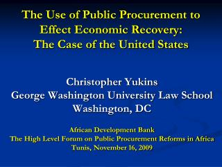 The Use of Public Procurement to Effect Economic Recovery:   The Case of the United States