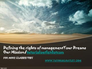 Defining the rights of managementYour Dreams Our Mission/tutorialoutletdotcom