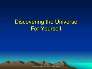 Discovering the Universe For Yourself