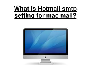 What is hotmail smtp setting for mac mail?