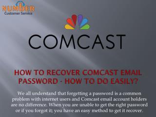 How to recover Comcast email password - how to easily recover?