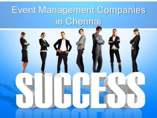 6 Major Benefits of Hiring Event Management Companies in Chennai