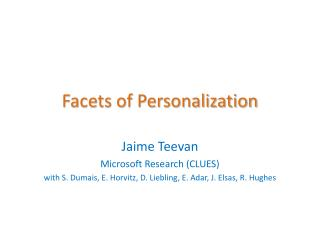 Facets of Personalization