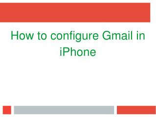 Configure Gmail in iphone