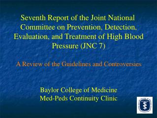 Seventh Report of the Joint National  Committee on Prevention, Detection, Evaluation, and Treatment of High Blood Pressu