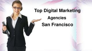San Francisco Digital Marketing Agency: San Francisco Internet Marketing