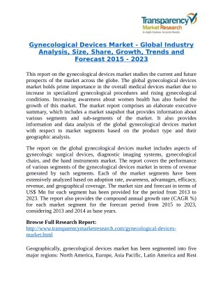 Gynecological Devices Market will rise to US$ 22.5 Billion by 2023